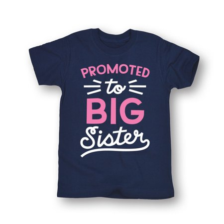 Promoted To Big Sister - Toddler Short Sleeve Tee ...