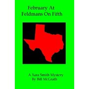 February At Feldman's On Fifth: A Xara Smith Mystery - eBook