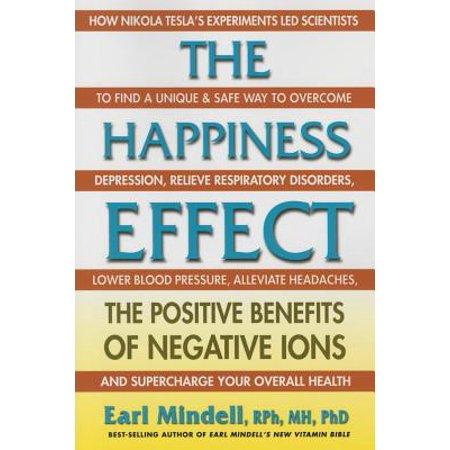 The Happiness Effect : The Positive Benefits of Negative (Positive And Negative Influences Of Social Media)