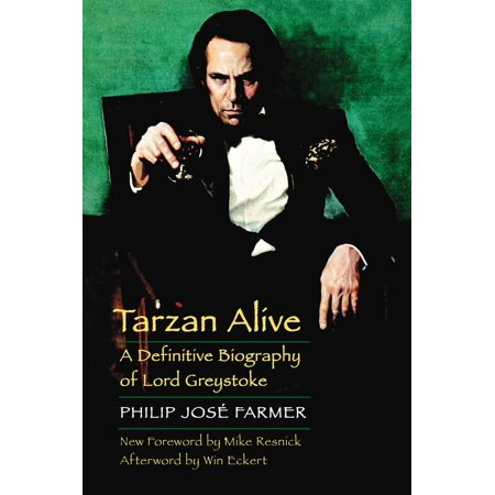 Tarzan Alive : A Definitive Biography of Lord