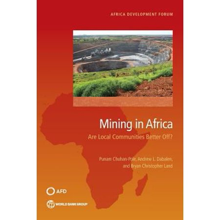 Mining In Africa  Are Local Communities Better Off