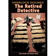 Sherlock Holmes : The Retired Detective