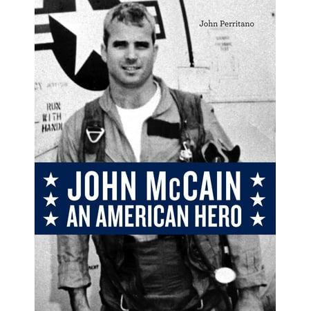 John McCain: An American Hero (Hardcover)