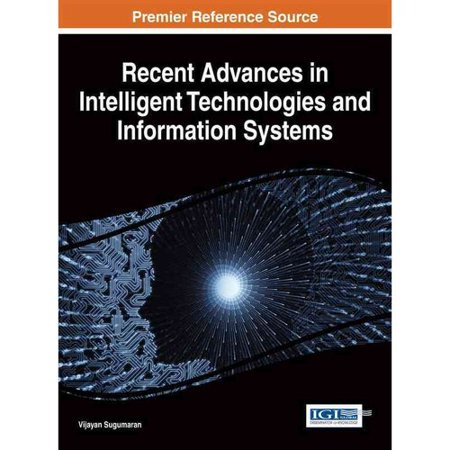 Recent Advances In Intelligent Technologies And Information Systems