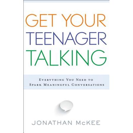 Get Your Teenager Talking : Everything You Need to Spark Meaningful Conversations (Get Talking Keep Talking Arabic)