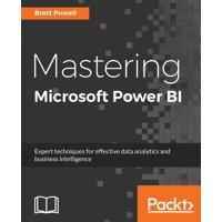 Mastering Microsoft Power BI (Paperback)
