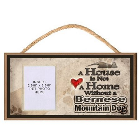 A House is Not a Home Without a Bernese Mountain Dog featuring Clear Pet Photo Insert