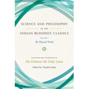 Science and Philosophy in the Indian Buddhist Classics - eBook