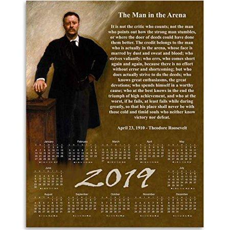 2019 Calendar - The Man In The Arena - Theodore Roosevelt - 11x14 Unframed Calendar Art Print - Great Calendar for History Buffs