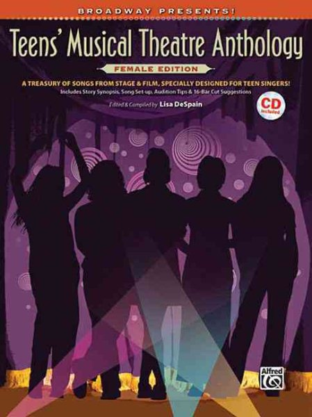 Broadway Presents! Teen's Musical Theatre Anthology by