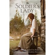 The Soldier's Lady : 4 Stories of Frontier Adventures