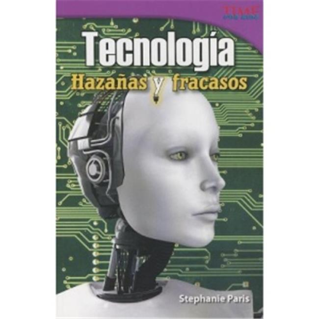 Shell Education 18102 Tecnolog-a Haza-as Y Fracasos - Technology Feats And Failures - image 1 of 1