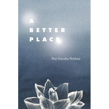 A Better Place : A Memoir of Peace in the Face of Tragedy