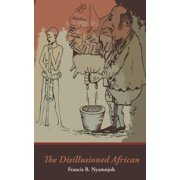 The Disillusioned African