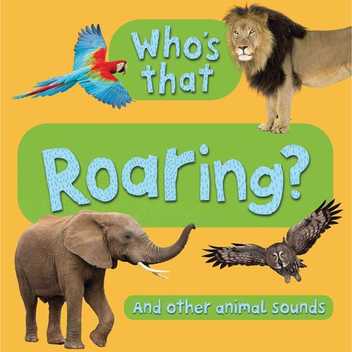 Who's That? Roaring