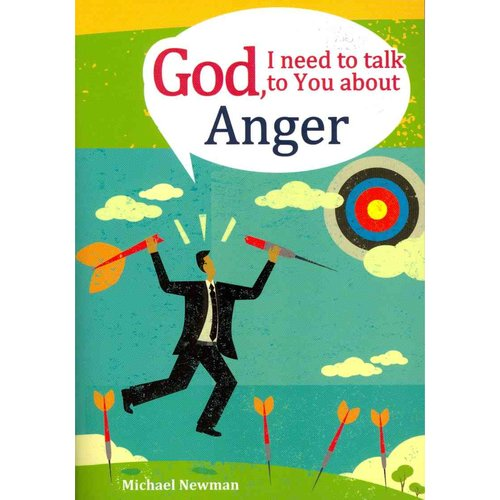 God I Need to Talk to You About: Anger