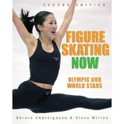Figure Skating Now : Olympic and World Stars