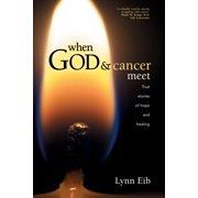 When God & Cancer Meet - eBook