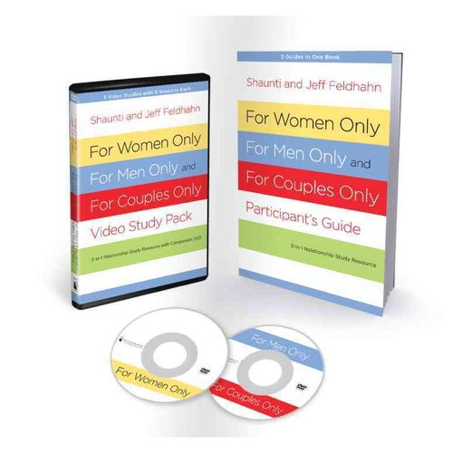 For Women Only, for Men Only, and for Couples Only Participant's Guide: 3-in-one Relationship Study Resource