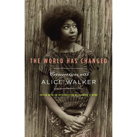 The World Has Changed : Conversations with Alice