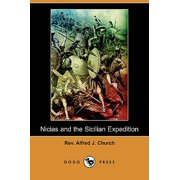 Nicias and the Sicilian Expedition (Dodo Press)