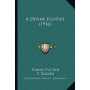 A Divine Egotist (1916)