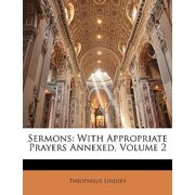 Sermons : With Appropriate Prayers Annexed, Volume 2