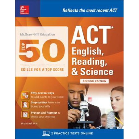 McGraw-Hill Education: Top 50 ACT English, Reading, and Science Skills for a Top Score, Second