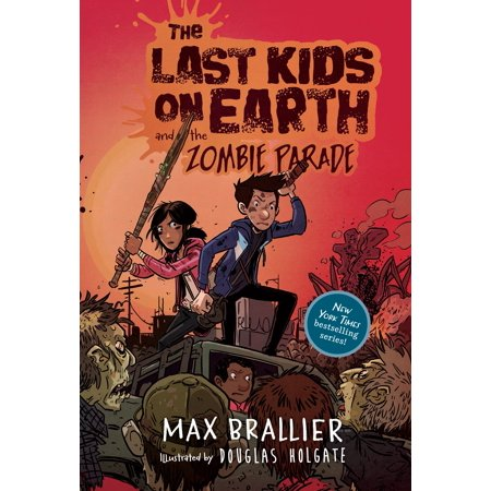 The Last Kids on Earth and the Zombie Parade (Hardcover) - Zombie Child