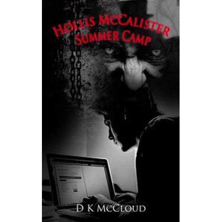 Hollis McCalister - Summer Camp - - Hollis Gear