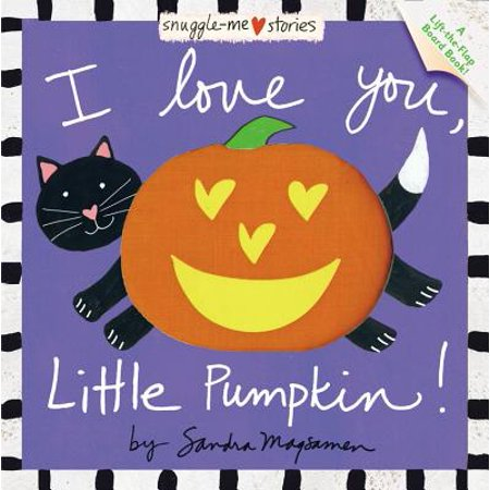 I Love You, Little Pumpkin! (The History Of Halloween Pumpkins)