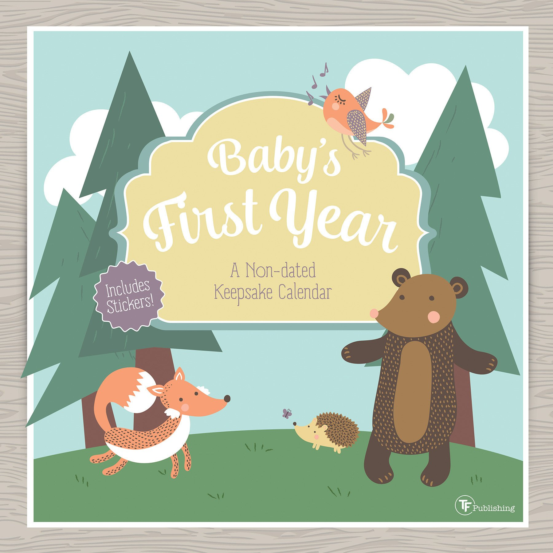 Babys First Year Woodland NonDated Wall Calendar by TF Publishing