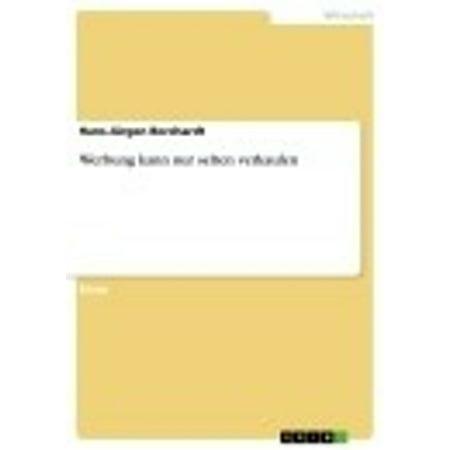 Werbung kann nur selten verkaufen - eBook (Verkaufen Brillengestelle)