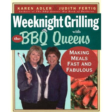 Weeknight Grilling with the BBQ Queens - eBook (Best Bbq In Queens)