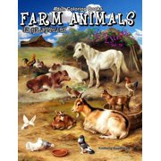 Life Escapes Adult Coloring Books: Adult Coloring Books Farm Animals in Grayscale: 50 Realistic Country Farm Animals to Color; Horses, Cows, Pigs, Goats, Sheep, Chickens, Roosters and More (Paperback)