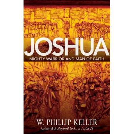 Joshua : Might Warrior and Man of Faith - Male Warrior