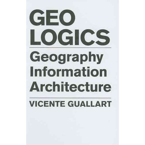 Geo Logics: Geography Information Architecture