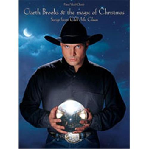 Alfred 00-PFM0217 Garth Brooks & The Magic of Christmas- Songs from Call Me Claus Music... by Alfred