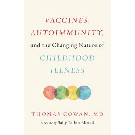 Vaccines, Autoimmunity, and the Changing Nature of Childhood (Influenza Vaccines)