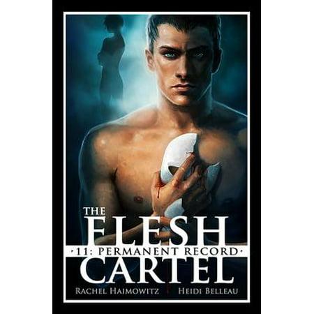 Permanent Record - The Flesh Cartel #11: Permanent Record - eBook