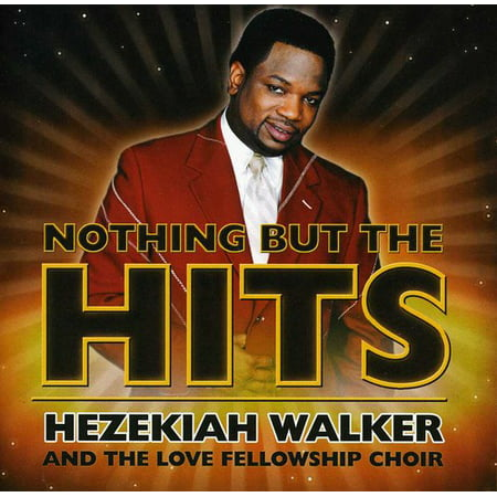 Nothing But The Hits: Hezekiah Walker & Love Fellowship Crusade Choir (Sheet Music For Grateful By Hezekiah Walker)