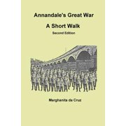 Annandale's Great War : A Short Walk Second Edition