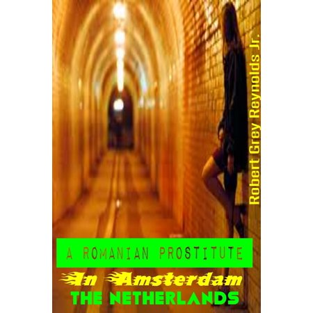 A Romanian Prostitute In Amsterdam The Netherlands -