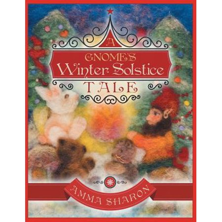 A Gnome's Winter Solstice Tale : Would You Unquestionably Rather Be Yourself? (You Are Winner)