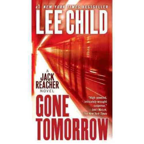 Gone Tomorrow: A Reacher Novel