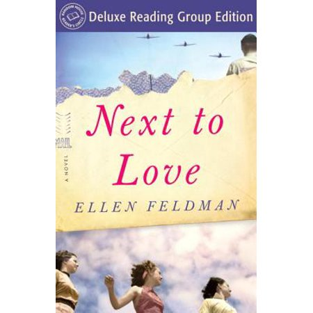 Next to Love (Random House Reader's Circle Deluxe Reading Group Edition) -