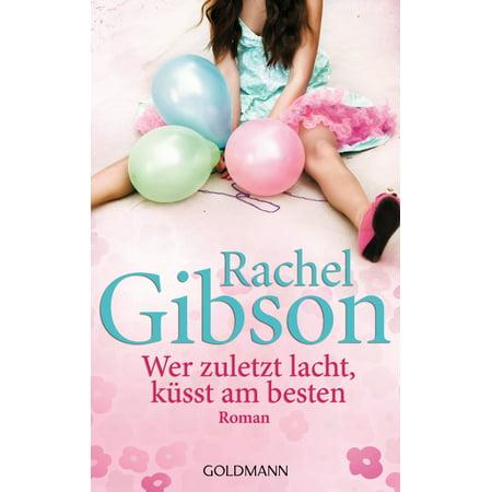 Wer zuletzt lacht, küsst am besten - eBook (Am Besten Verspiegelten Sonnenbrillen)