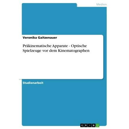 Präkinematische Apparate - Optische Spielzeuge vor dem Kinematographen - eBook (Mod-stil Optische)