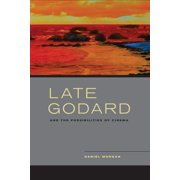 Late Godard and the Possibilities of Cinema - eBook