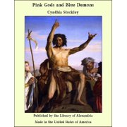 Pink Gods and Blue Demons - eBook